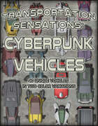 Transportation Sensations: Cyberpunk Vehicles