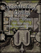 Hassle-free Castles: Gray Keep