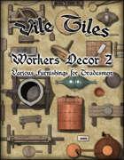 Vile Tiles: Workers Decor 2