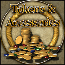 Tokens & Accessories