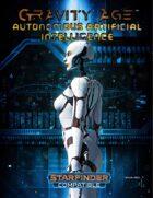 Gravity Age: Autonomous Artificial Intelligence