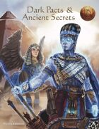 Dark Pacts & Ancient Secrets (13th Age Compatible)