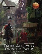 Dark Alleys & Twisted Paths (13th Age Compatible)
