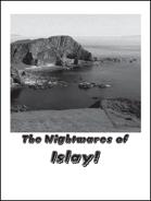 The Nightmares of Islay!