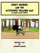 Silent Sillies Stories 01 - Sidney Squirrel and the Mysterious Treasure Map