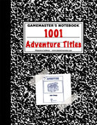 1001 Awesome Adventure TItles