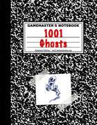 1001 Ghastly Ghosts