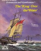 Privateers and Gentlemen: The King over the Water