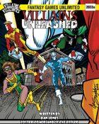 Villains and Vigilantes: Villains Unleashed