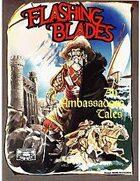 Flashing Blades: An Ambassador's Tales
