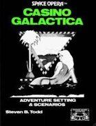 Space Opera: Casino Galactica