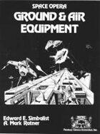 Space Opera: Ground & Air Equipment