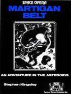 Space Opera: Martigan Belt