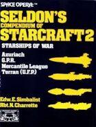 Space Opera: Seldon's Compendium of Starcraft 2