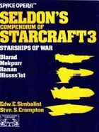 Space Opera: Seldon's Compendium of Starcraft 3