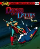 Danger in the Depths, Issue #2