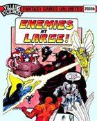 Villains and Vigilantes: Enemies at Large