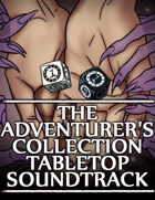 The Adventurer's Collection Tabletop Soundtrack [BUNDLE]