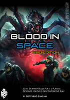 Blood in Space - 2nd Edition