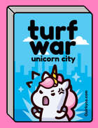 Turf War: Unicorn City