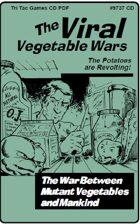 The Viral Vegetable Wars