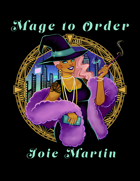 Mage to Order