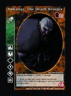 Anhangá, The Death Bringer  - Custom Card