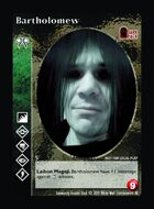 Bartholomew - Custom Card