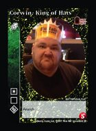 Corwin, King Of Hats - Custom Card