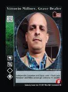 Vittorio Millner, Grave Dealer - Custom Card