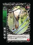 Gibbon The Idiot - Custom Card