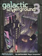 Battlelords - Galactic Underground 3 (6th Edition)