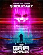 The Gaia Complex - Quick Start