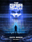 The Gaia Complex - Data Seeds Volume 2