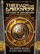 Through the Darkness: The Story of Machinations