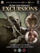Iron Kingdoms Excursions: Season Two, Volume Two