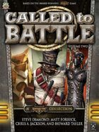 Called To Battle: Volume Two