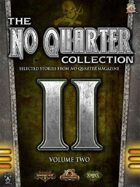 The No Quarter Collection: Volume Two