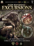 Iron Kingdoms Excursions: Season Two, Volume Five