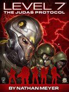 LEVEL 7: The Judas Protocol