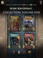 Iron Kingdoms Collection: Volume One [BUNDLE]