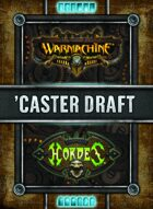 Caster Draft