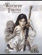 The Witchfire Trilogy: Collected Edition