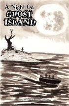 A Night On Ghost Island