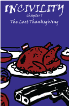 Incivility 1: Last Thanksgiving