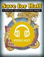 Save for Half - 3.5: North Texas RPG Con