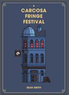 A Carcosa Fringe Festival