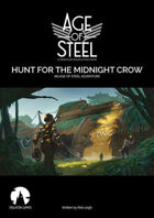 Age of Steel: Hunt for the Midnight Crow