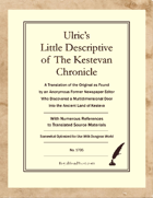 Ulric's Little Descriptive of The Kestevan Chronicle – Somewhat Optimized for Dungeon World