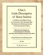 Ulric's Little Descriptive of Skara Station – Somewhat Optimized for Dungeon World